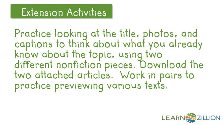 Practice looking at the title, photos, and captions to think about what you already know about the topic, using two