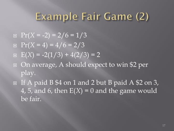 Example Fair Game (2)