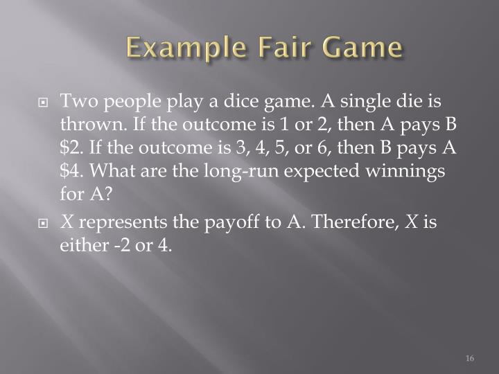 Example Fair Game