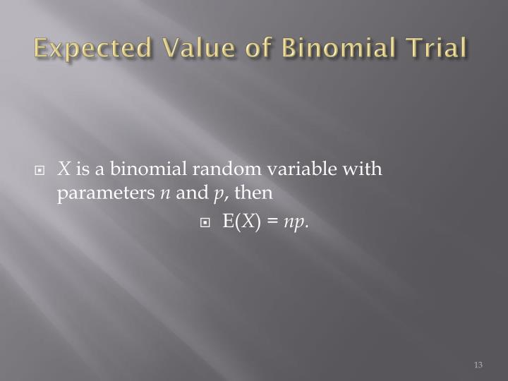 Expected Value of Binomial Trial