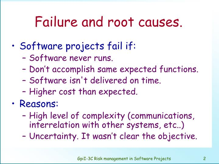 Failure and root causes.