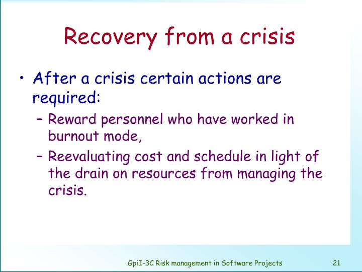 Recovery from a crisis