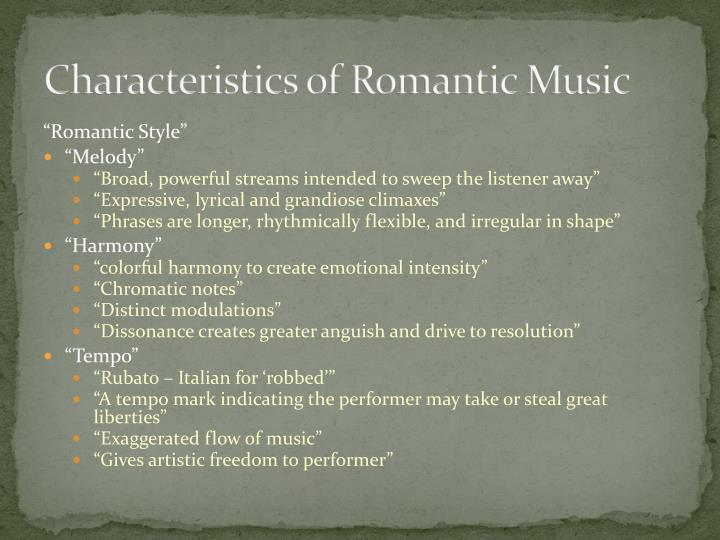 Characteristics of Romantic Music