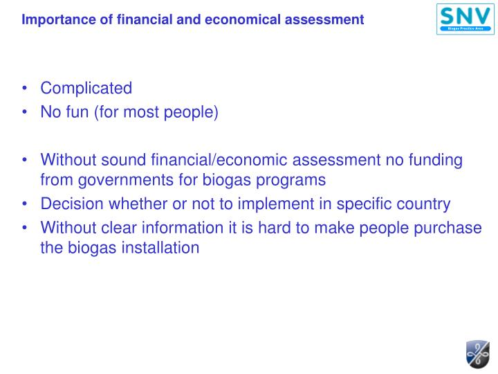 Importance of financial and economical assessment