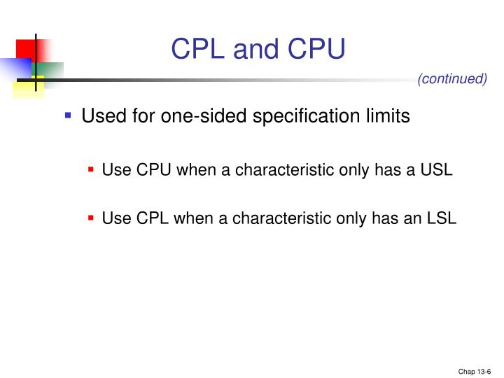 CPL and CPU