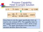 process capability hotel example solution