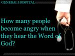 how many people become angry when they hear the word of god