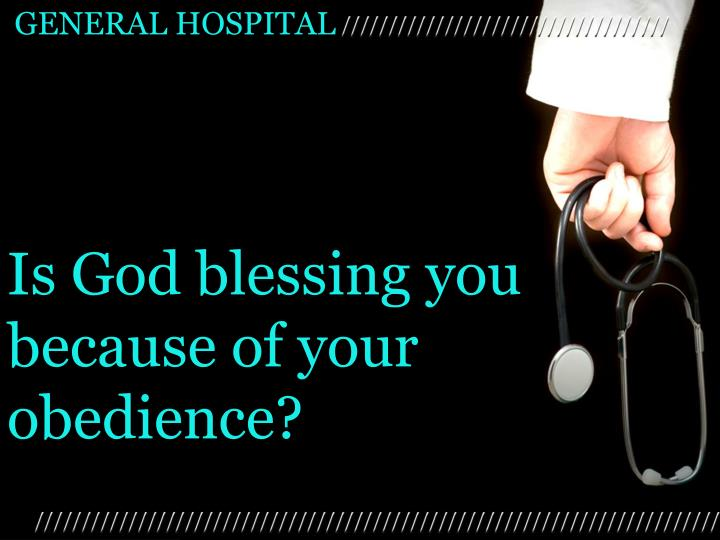 Is God blessing you because of your obedience?