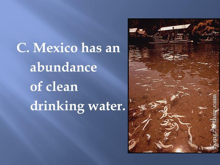 C. Mexico has an