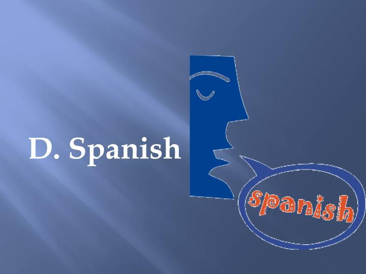 D. Spanish