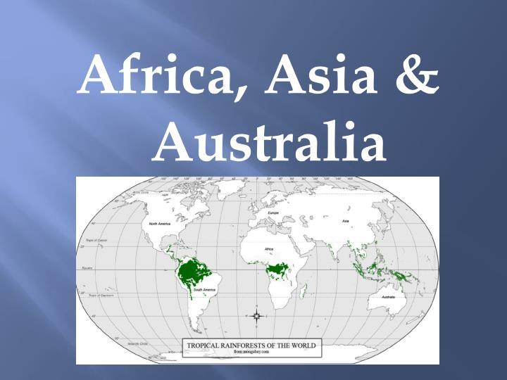 Africa, Asia & Australia