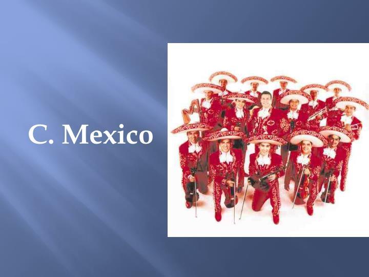 C. Mexico