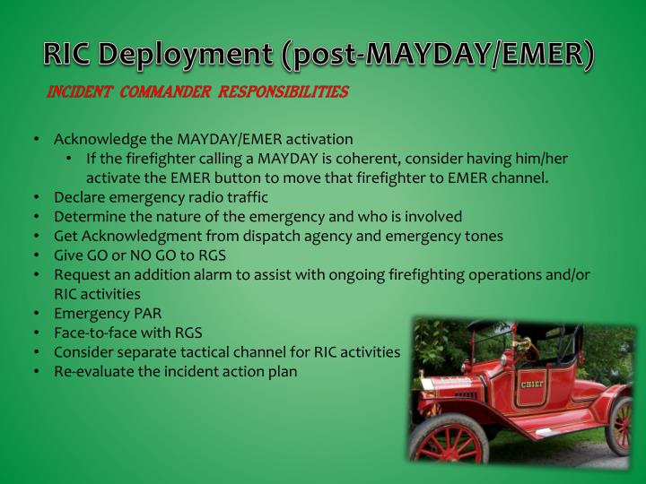 RIC Deployment (post-MAYDAY/EMER)
