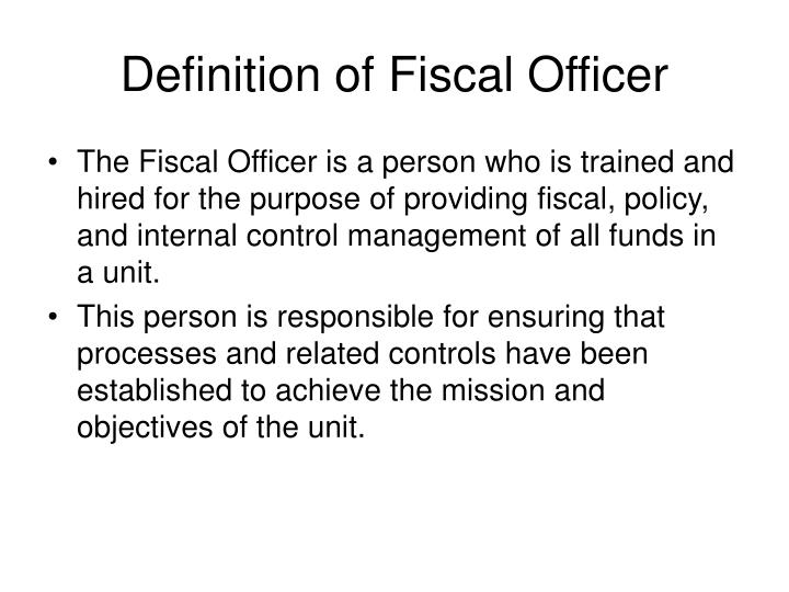 Definition of Fiscal Officer