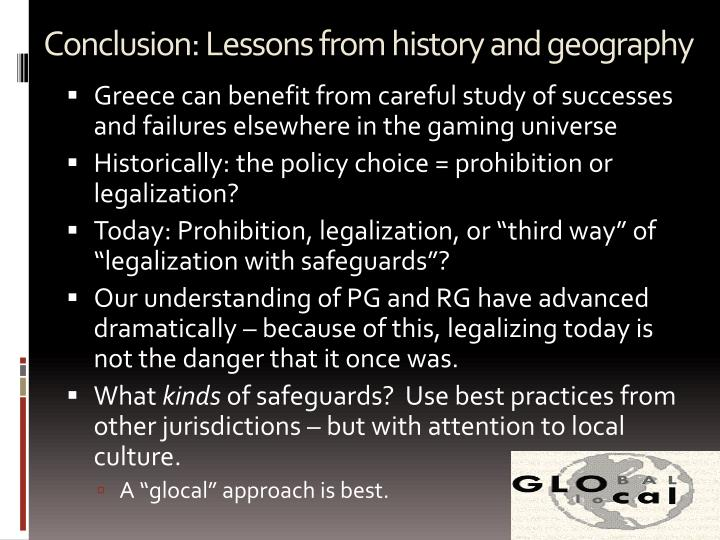 Conclusion: Lessons from history and geography