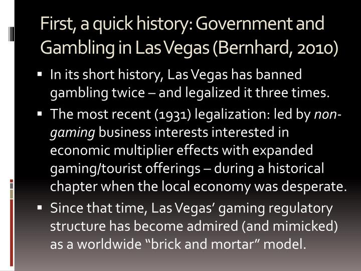 First, a quick history: Government and Gambling in Las Vegas (Bernhard, 2010)