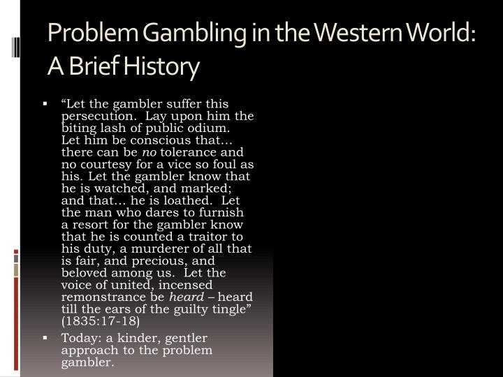 Problem Gambling in the Western World: