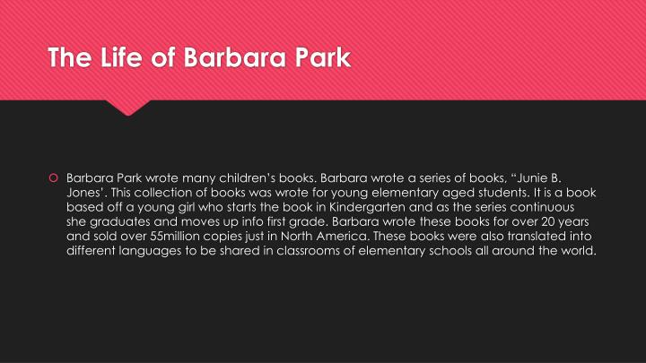 The life of barbara park