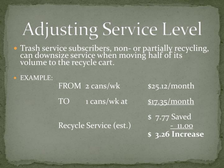 Adjusting Service Level