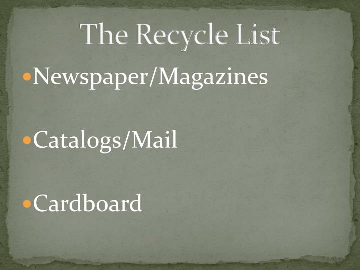 The Recycle List
