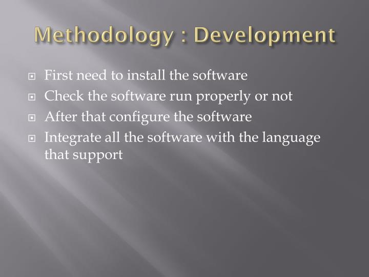 Methodology : Development