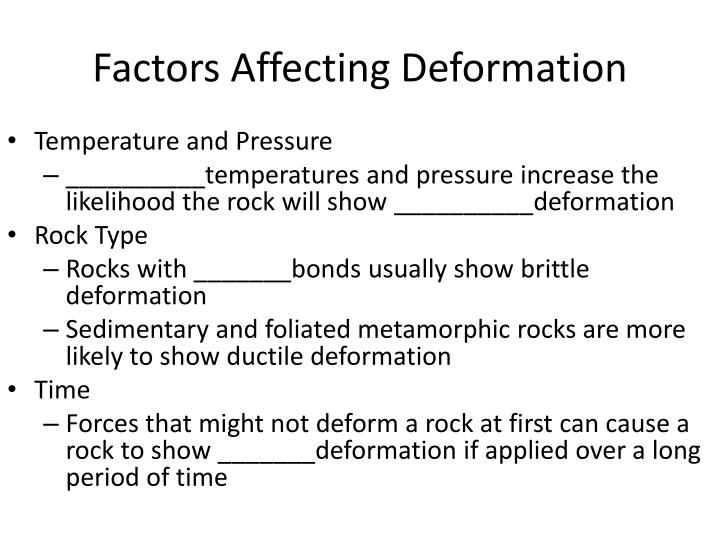 Factors Affecting Deformation