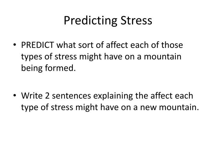 Predicting Stress