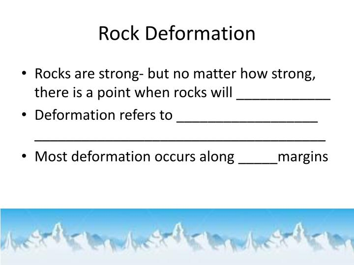 Rock Deformation
