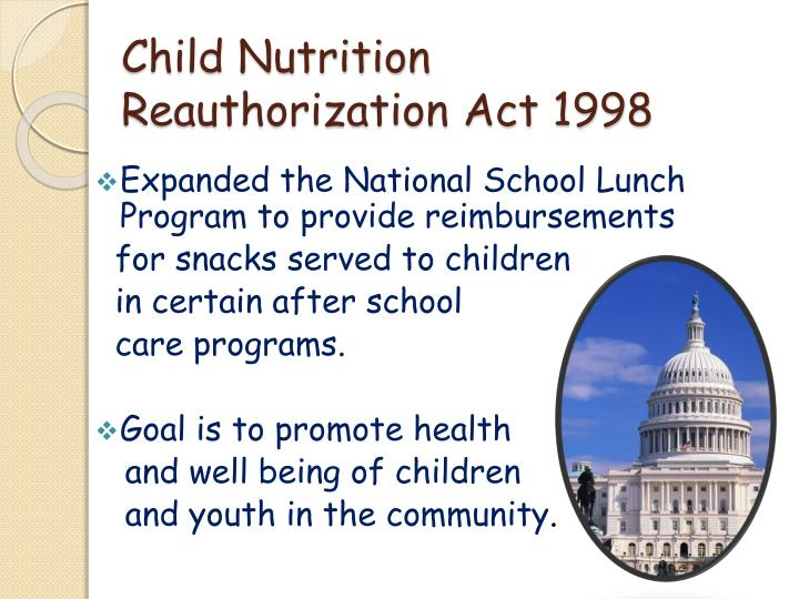 Child nutrition reauthorization act 1998