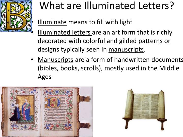 What are Illuminated Letters?