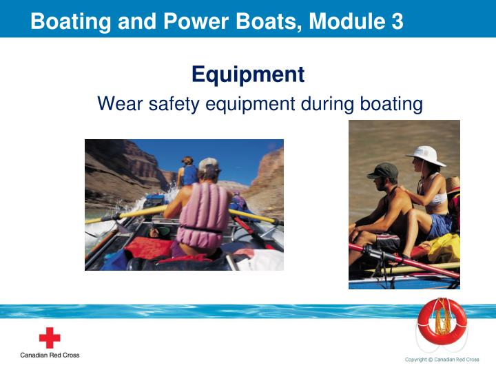 Boating and Power Boats, Module 3