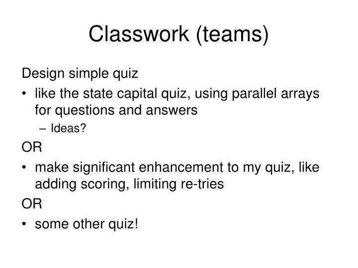 Classwork (teams)