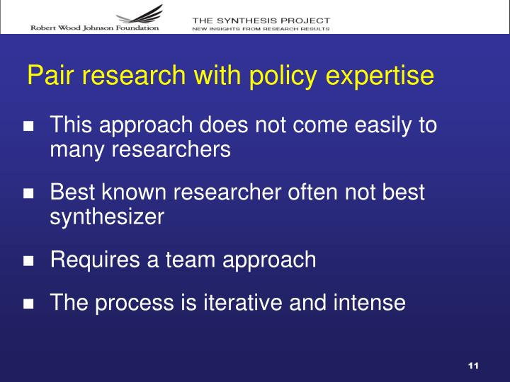 Pair research with policy expertise
