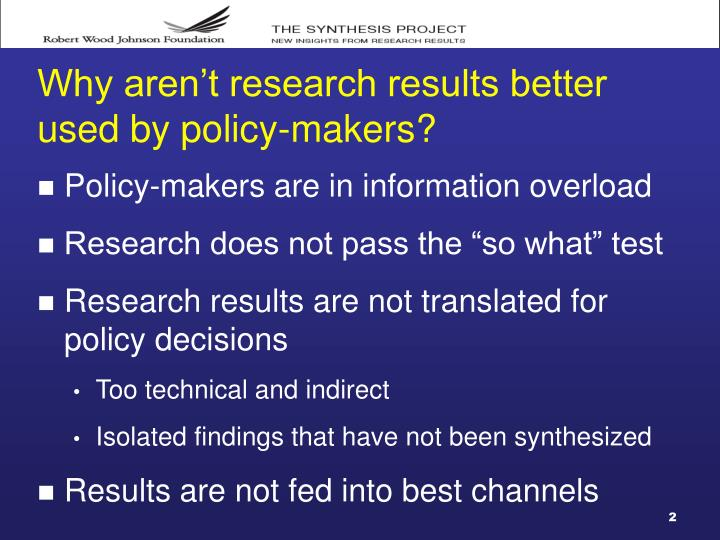 Why aren t research results better used by policy makers