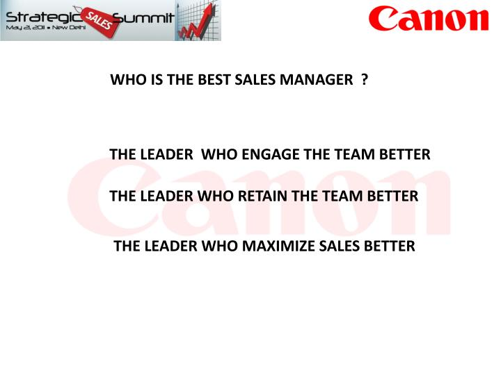 WHO IS THE BEST SALES MANAGER  ?