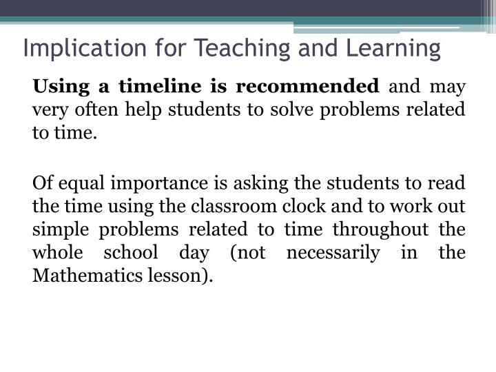 Implication for Teaching and Learning