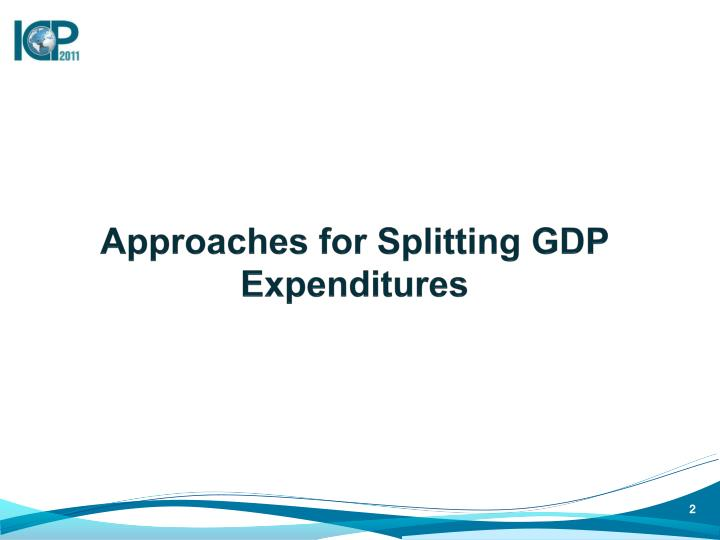 Approaches for splitting gdp expenditures
