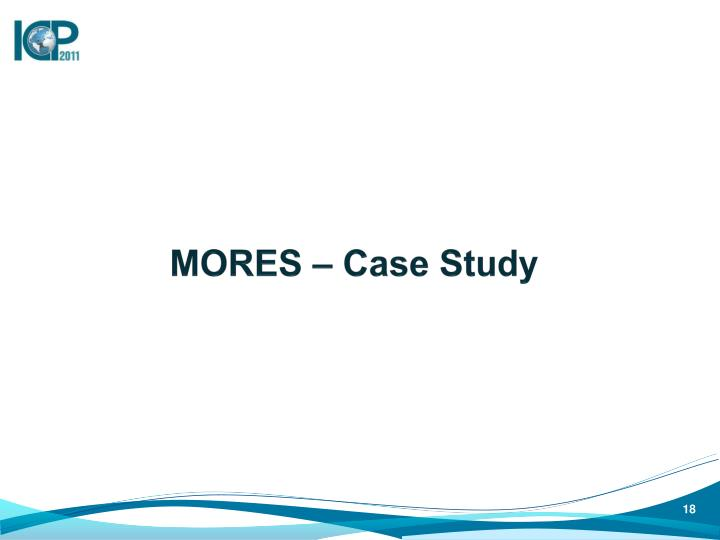 MORES – Case Study