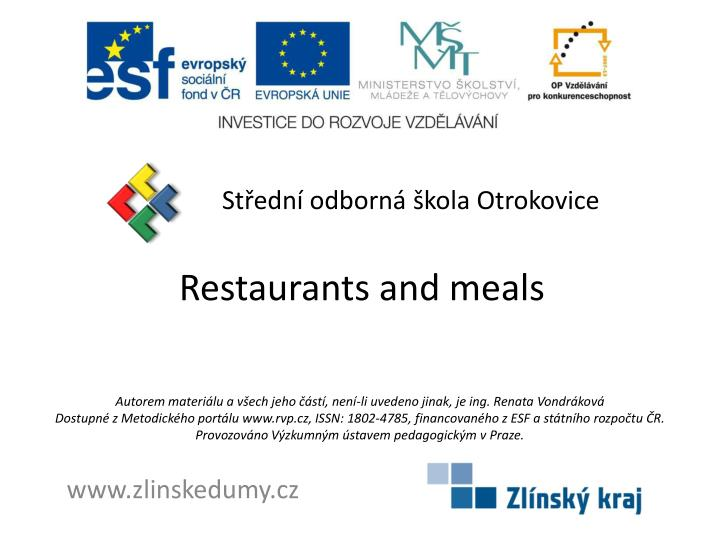 Restaurants and meals