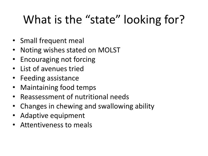 "What is the ""state"" looking for?"