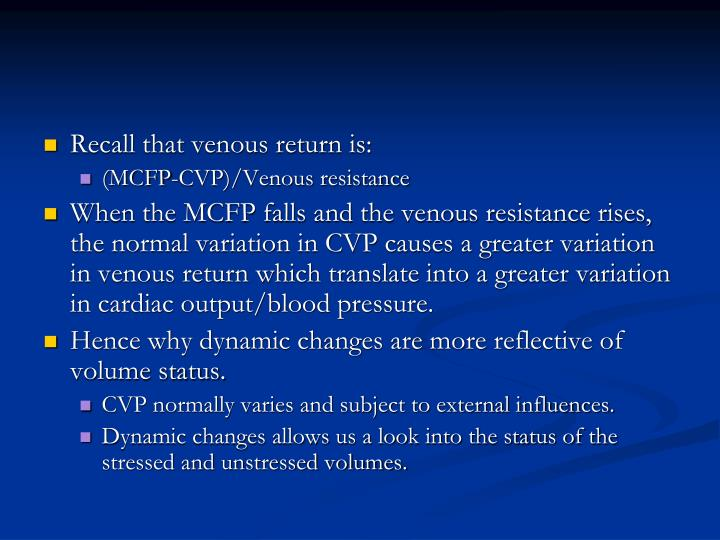 Recall that venous return is:
