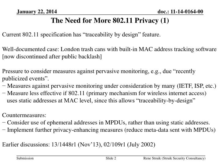 The Need for More 802.11 Privacy (1)