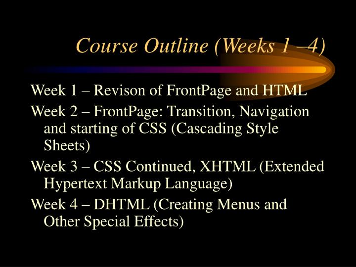 Course outline weeks 1 4