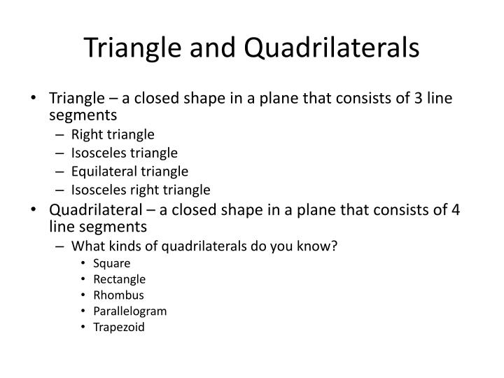 Triangle and Quadrilaterals