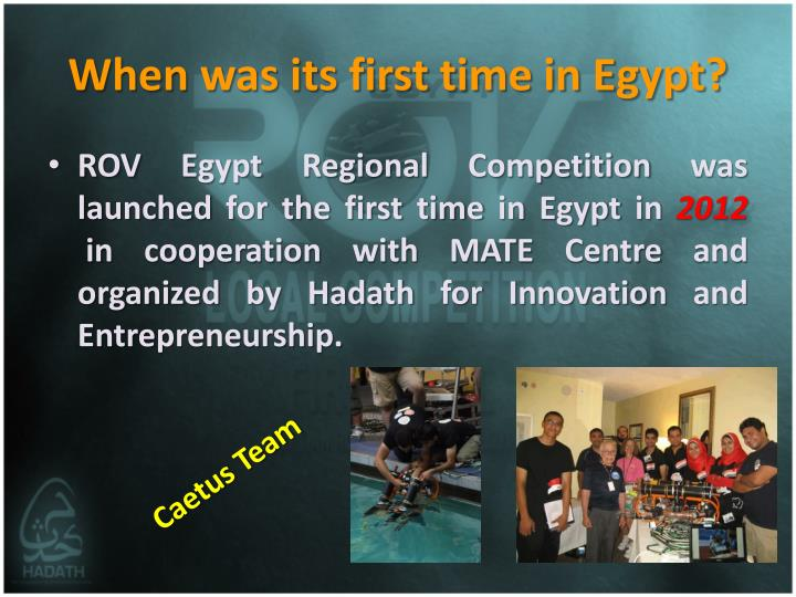 When was its first time in Egypt?