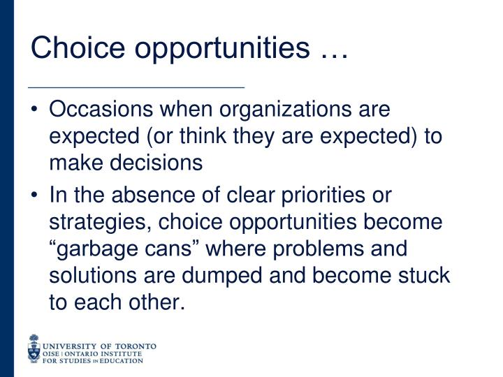 Choice opportunities …