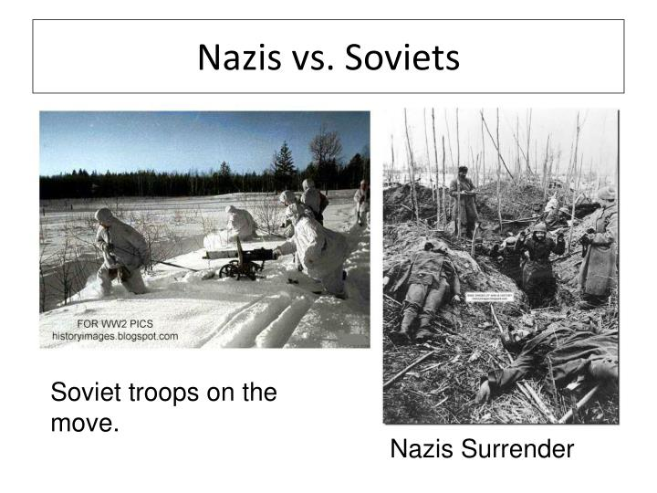 Nazis vs. Soviets