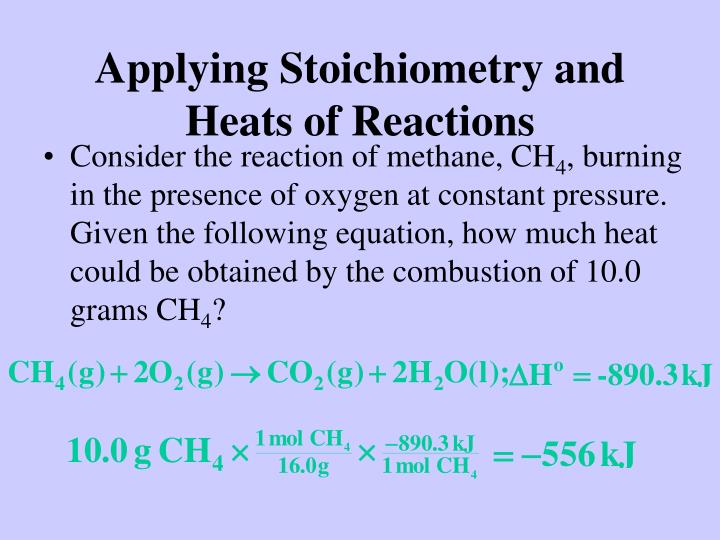 Applying Stoichiometry and Heats of Reactions