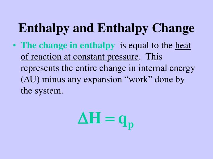 Enthalpy and Enthalpy Change