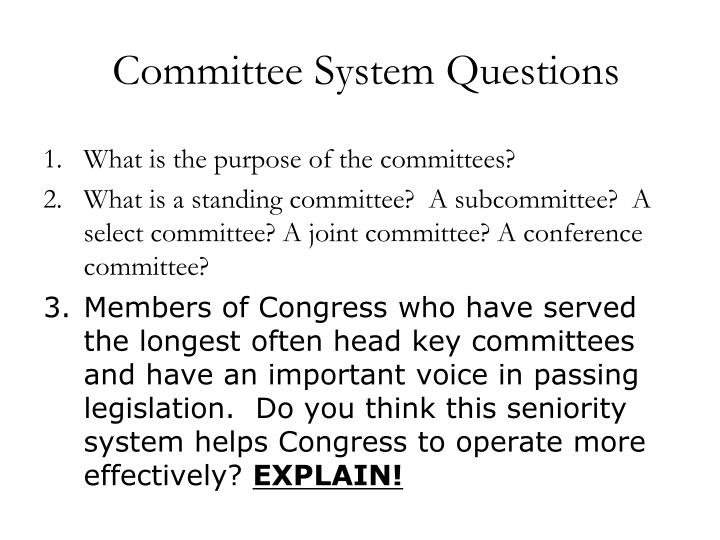 Committee System Questions